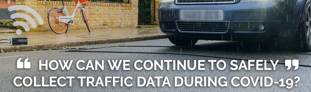 COVID-19 and traffic data: how to continue surveying traffic safely.
